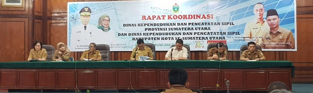 <p>Rapat Koordinasi Dinas Kependudukan Dan Pencatatan Sipil Provinsi Sumatera Utara Dan Dinas Kependudukan Dan Pencatatan Sipil Kabupaten / Kota Se Sumatera Utara</p>